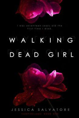 Walking Dead Girl: A Vampireland novel