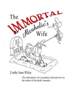 The Immortal Alcoholic's Wife