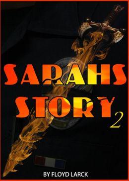 Sarah's Story II
