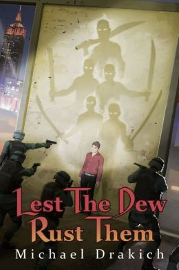 Lest The Dew Rust Them
