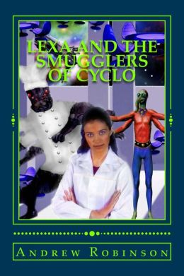 Lexa and the Smugglers of Cyclo