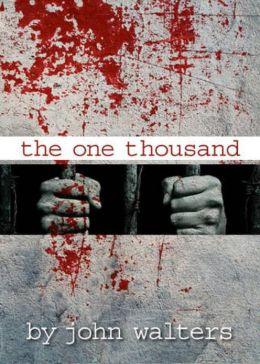 The One Thousand: A Novella