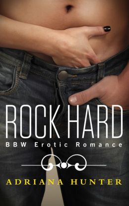 Rock Hard (Seduced by the Rockstar) BBW Erotic Romance