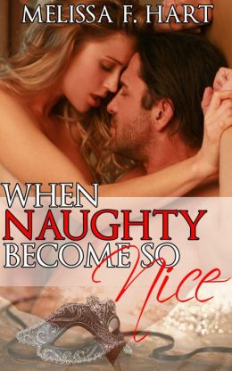 When Naughty Becomes so Nice (Trilogy Bundle) (Erotic Romance - Holiday Romance)