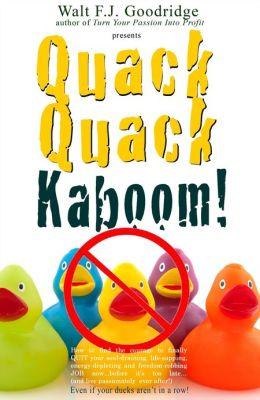 Quack Quack Kaboom!