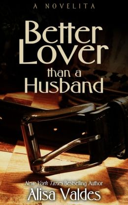 Better Lover Than a Husband