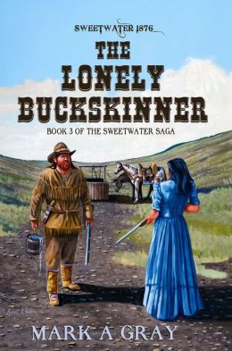 The Lonely Buckskinner-Book 3 in the Sweetwater Saga