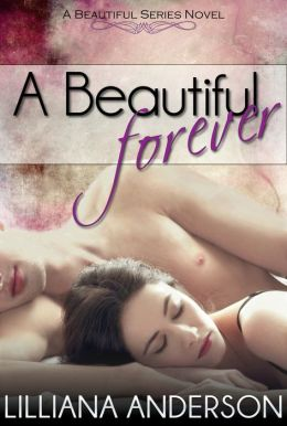 A Beautiful Forever (A Beautiful Series Novel - Book 2)