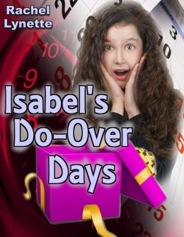 Isabel's Do-Over Days