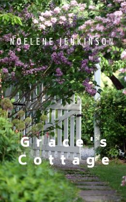 Grace's Cottage: An Australian Country Romance