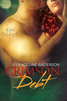 Crimson Debt: Book 1 in the Born to Darkness series