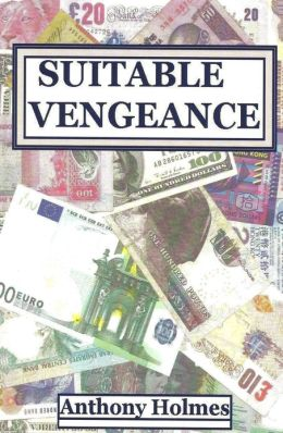 Suitable Vengeance