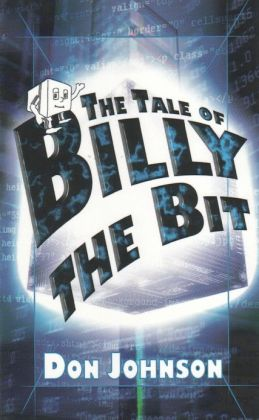 The Tale of Billy the Bit