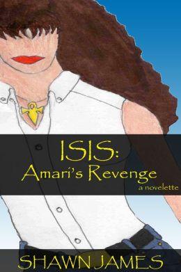 Isis: Amari's Revenge