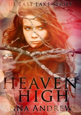 Heaven High (The East Lake Series Book 1)