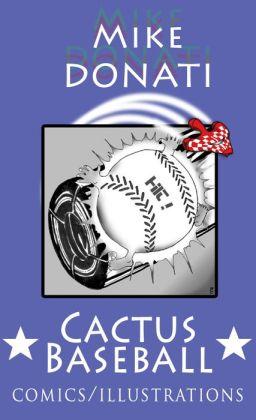 Cactus baseball