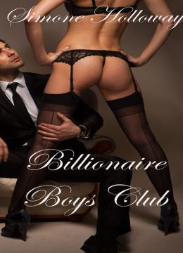 Billionaire Boys' Club (Billionaire Boss)