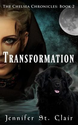 The Chelsea Chronicles Book 2: Transformation