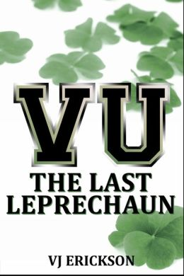 VU The Last Leprechaun: Book Two of the Vampire University Series