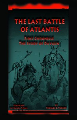 The Story of Daygun (The Last Battle of Atlantis 1st Chronicle)