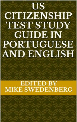 US Citizenship Test Study Guide in Portuguese and English