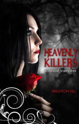 Heavenly Killers (Roseville Vampires)