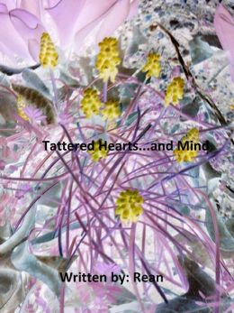 Tattered Hearts...and Mind