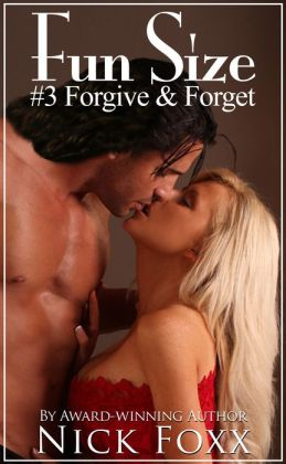 Fun Size #3 Forgive And Forget