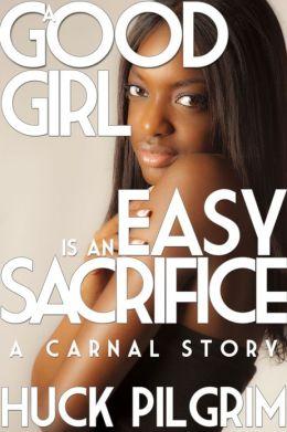 A Good Girl is an Easy Sacrifice