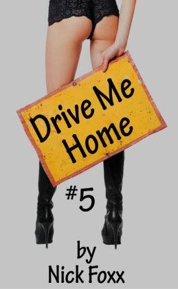 Drive Me Home #5