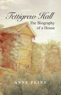 Fettigrew Hall: The Biography of a House
