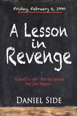 A Lesson in Revenge