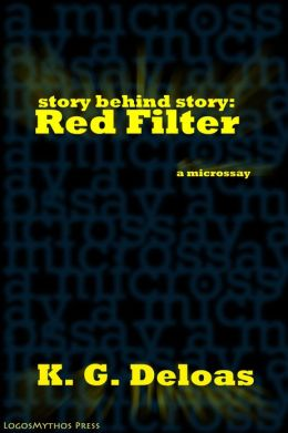 Story Behind Story: Red Filter