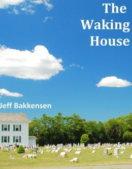 The Waking House