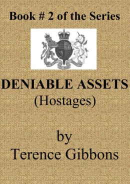 Deniable Assets: Hostages