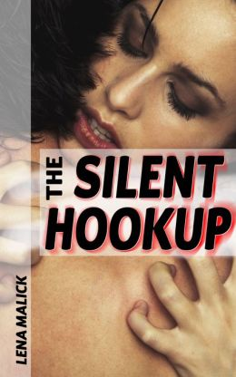 The Silent Hookup