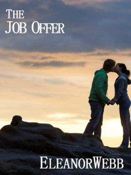 The Job Offer by Eleanor Webb