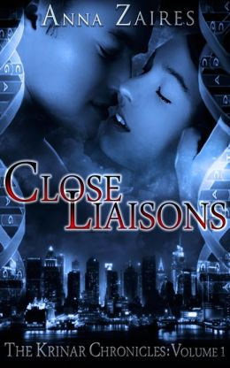Close Liaisons (The Krinar Chronicles: Volume 1)