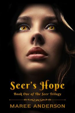 Seer's Hope (Book One of The Seer Trilogy)