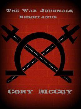 The War Journals: Resistance