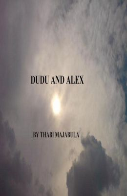 Dudu and Alex