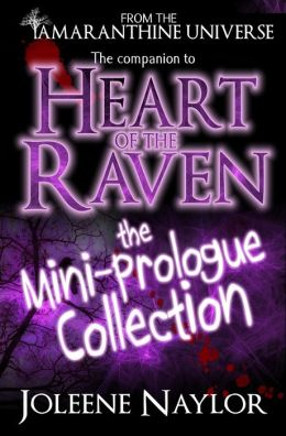 Heart of the Raven: Mini Prologue Collection