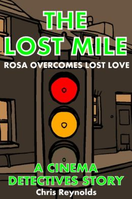 The Lost Mile: A Cinema Detectives Story