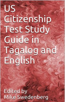 US Citizenship Test Study Guide in Tagalog and English