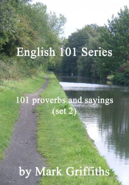 English 101 Series: 101 proverbs and sayings (set 2)