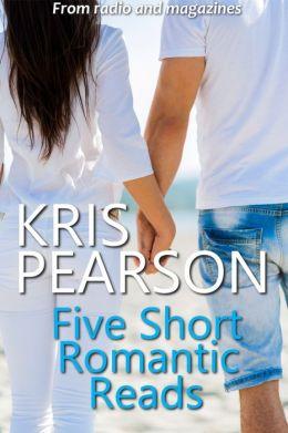 Five Short Romantic Reads