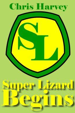 Super Lizard Begins