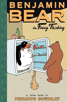 Benjamin Bear in Fuzzy Thinking: Toon Books Level 2