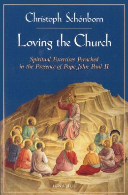 Loving the Church: Retreat to John Paul II and the Papal Household