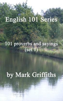 English 101 Series: 101 proverbs and sayings (set 1)